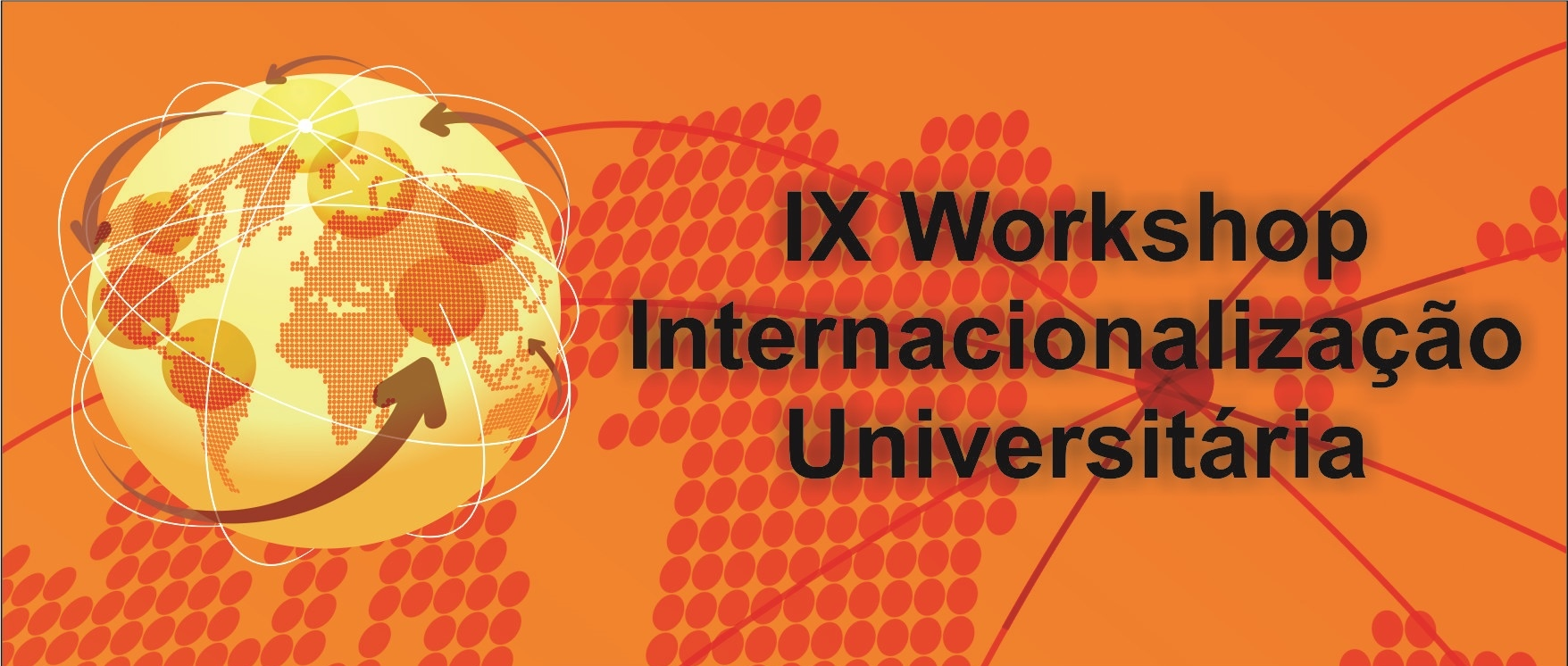 IX Workshop Internacionalização Universitária